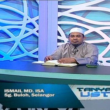 Tanyalah Ustaz (2014) | Episod 228