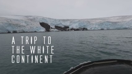 A trip to the White Continent