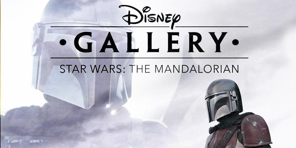 Disney Gallery - Star Wars The Mandalorian
