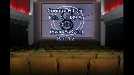 Country Hits Fr. Feb. 4, 1989 & Older (Ryan & Ryan) Part 1.2