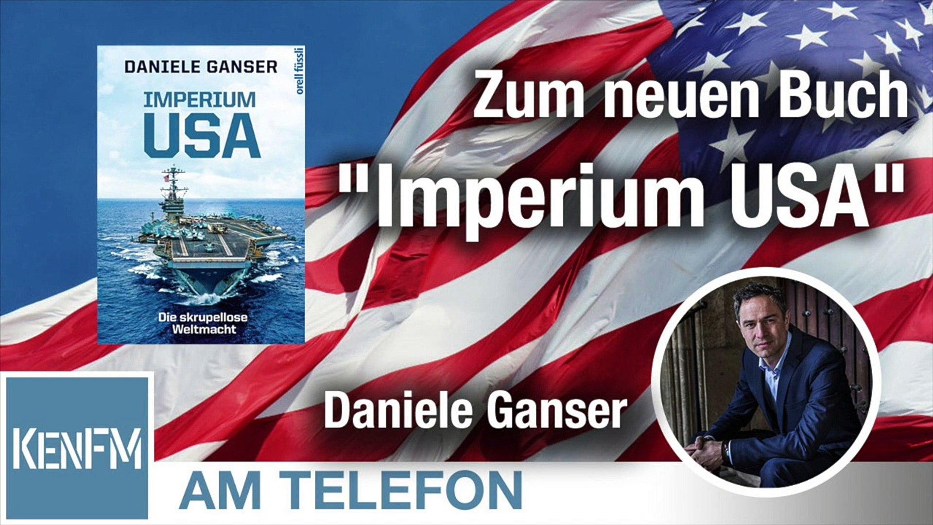 "Am Telefon zum neuen Buch ""Imperium USA"": Dr. Daniele Ganser"