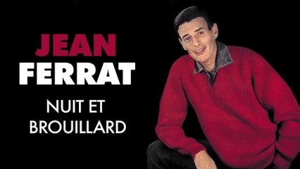 Jean Ferrat - Nuit et brouillard