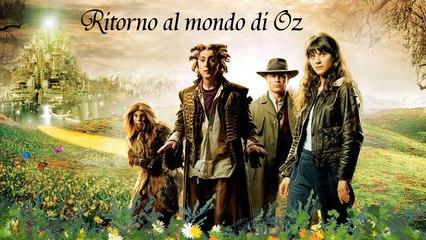 RITORNO AL MONDO DI OZ (2007) Film Completo HD