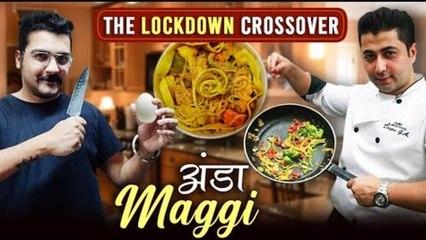 Anda Maggi Recipe In Hindi | अंडा मॅगी | The Lockdown Crossover | Egg Maggi Recipe By Chef Deepu