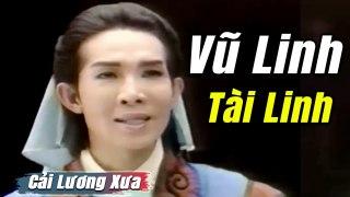 Cải Lương Xưa Vũ Linh Tài Linh Thanh Tòng cải lư�