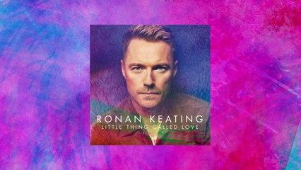 Ronan Keating - Little Thing Called Love