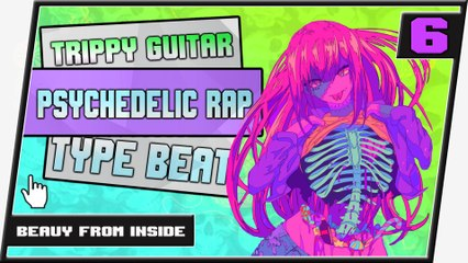 [ FREE ] Trippy Beat Psychedelic Guitar Type Rap Beat    Beauy From Inside