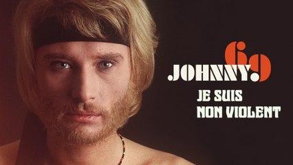 Johnny Hallyday - Je suis non violent