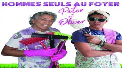 Peter et Oliver - HOMMES SEULS AU FOYER