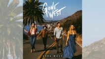 Gone West - Gone West