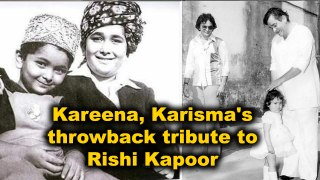Kareena, Karisma's throwback tribute to Rishi Kapoor