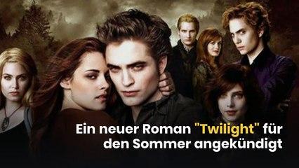 """Ein neuer Roman """"Twilight"""" für den Sommer angekündigt"""