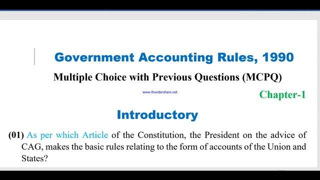 GAR 1990 MCQ-01 II Introductory of GAR 1990 II GAR 1990 MCQ II GAR 1990 MCPQ II First Chapter of GAR 1990  II Government Accounting Rules 1990 II Government Accounting Rules 1990 MCQ
