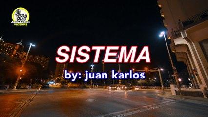 juan karlos - Sistema