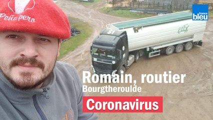 Coronavirus : Romain, 24 ans, chauffeur routier (Eure)