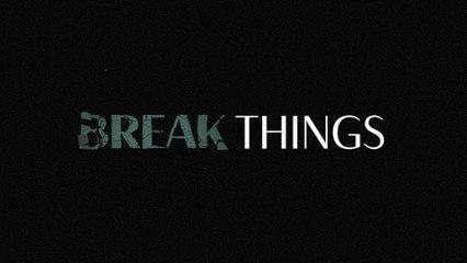 Kylie Morgan - Break Things