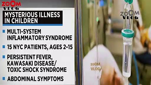 Coronavirus Pandemic Doctors in NewYork mysterious illness in children, kawasaki disease toxic shock