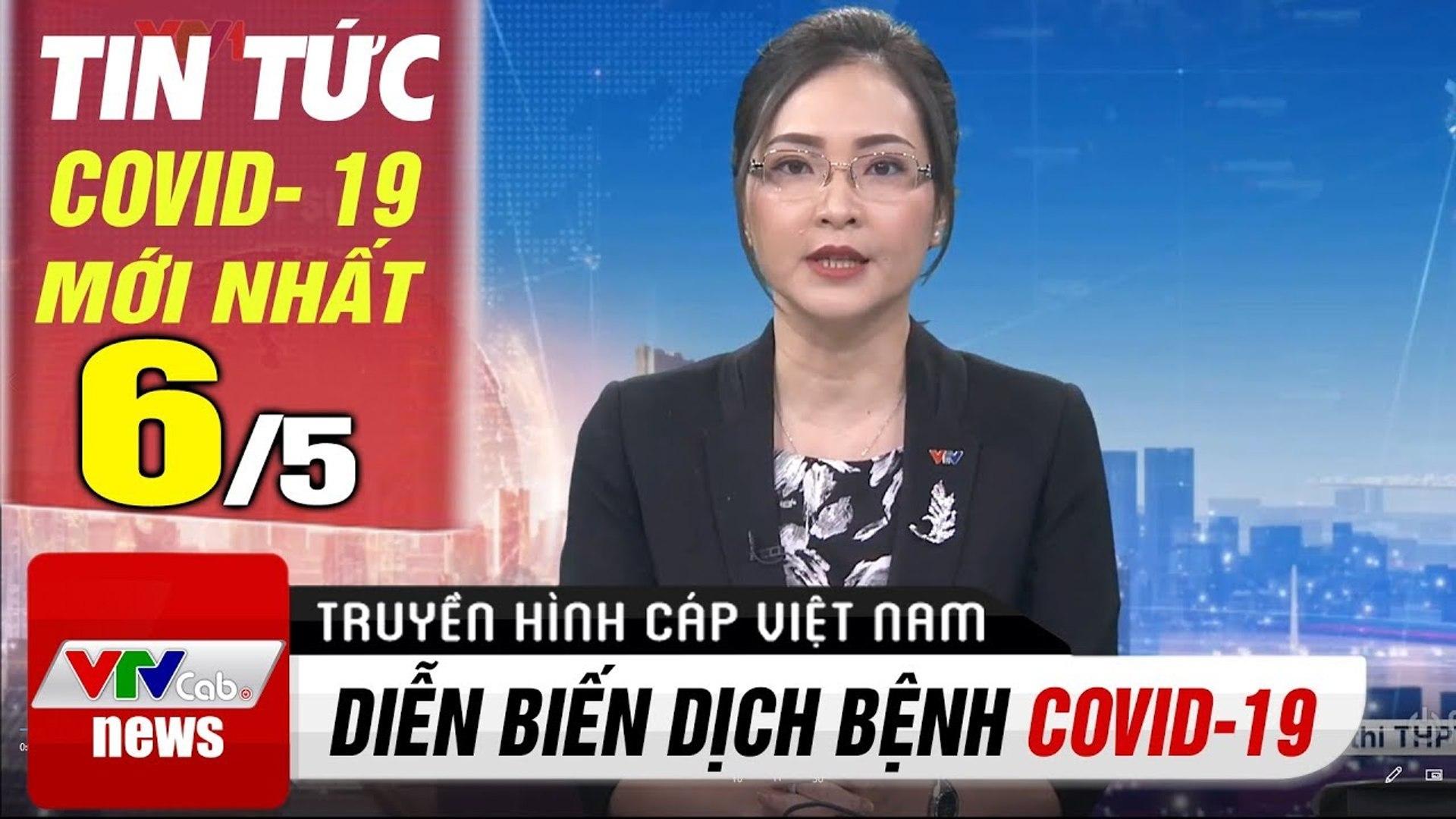 Tin tức corona sáng 6/5 - Tin Covid 19 Hôm Nay VTV1  VTV Cab