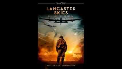 Lancaster Skies – I bombardieri leggendari  (2019).avi MP3 WEBDLRIP ITA