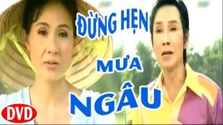 Cải Lương Đừng Hẹn Mưa Ngâu Hùng Minh