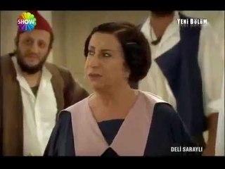 Deli Saraylı - 3.Bölüm