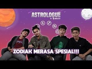 Zodiak Ngerasa Spesial! - Kevin, Giorgino, Arya & Rian - ASTROLOGUE