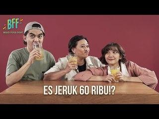 Cast NKCTHI Cobain Es Jeruk Paling Mahal!!! - BFF S2E17