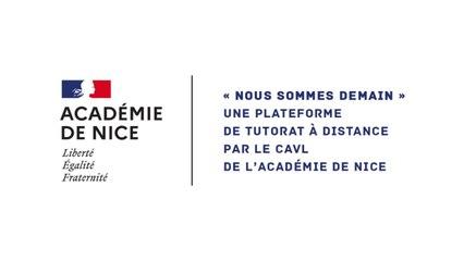 Nous sommes demain - Une plateforme de tutorat à distance par le CAVL de l'académie de Nice.