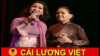 CẢI LƯƠNG VIỆT Liveshow Bạch Tuyết Tân