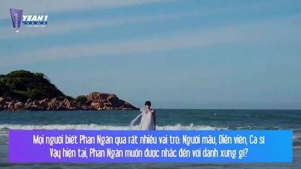 Phan Ngân- Tôi làm MV debut Nàng Ther chỉ vỏn vẹn 30 triệu - #NewFace
