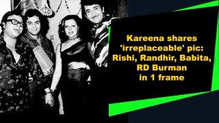 Kareena shares 'irreplaceable' pic: Rishi, Randhir, Babita, RD Burman in 1 frame