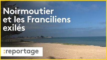 Confinement : les Franciliens de Noirmoutier