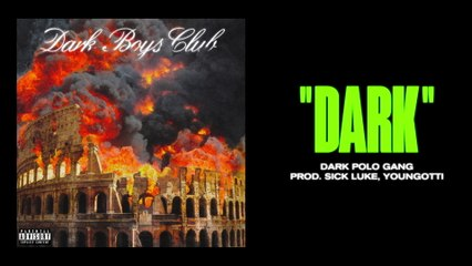Dark Polo Gang - DARK