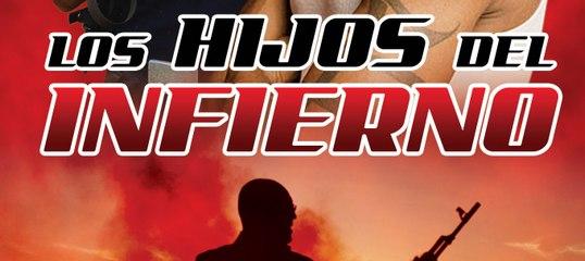 LOS HIJOS DEL INFIERNO (2005) Mexico / Full Movie