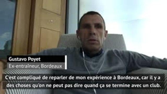 """Ligue 1 - Poyet sur son expérience à Bordeaux : """"J'aimerais revenir entraîner un jour en France"""""""