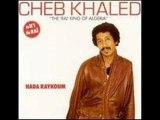 cheb Khaled - hada raykoum