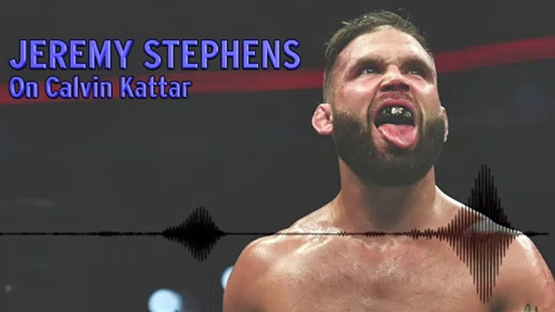 Jeremy Stephens On Challenges Of Fighting Calvin Kattar Video Dailymotion