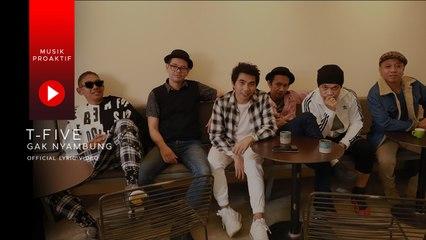 T-Five - Gak Nyambung (Official Lyric Video)