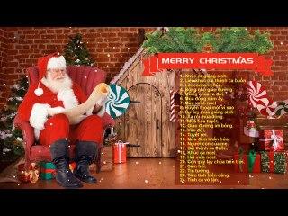 Nhạc Giáng Sinh 2020 Chào Đón Đêm Giang Sinh - Những Ca Khúc Giáng Sinh Bất Hủ Hay Nhất