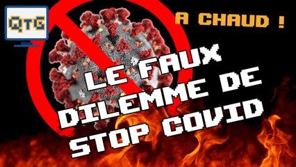 Le faux dilemme de Stop Covid (ft. Homo Fabulus) – A chaud #5