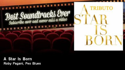 Roby Pagani, Peo Blues - A Star Is Born