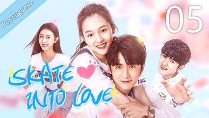 [Eng Sub] Skate Into Love 05 (Janice Wu, Steven Zhang)