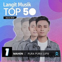 No 1 Langit Musik Top 50  Maret 2020