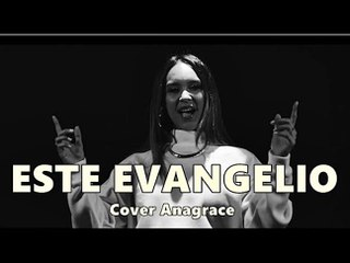 """ESTE EVANGELIO """"USE THIS GOSPEL """" (Kanye West) Cover by ANAGRACE"""