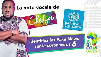 La note vocale de Chedjou #6 : s'informer auprès de l'OMS via Facebook
