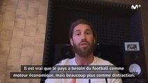 Real Madrid - Ramos : Le pays a besoin du football comme distraction