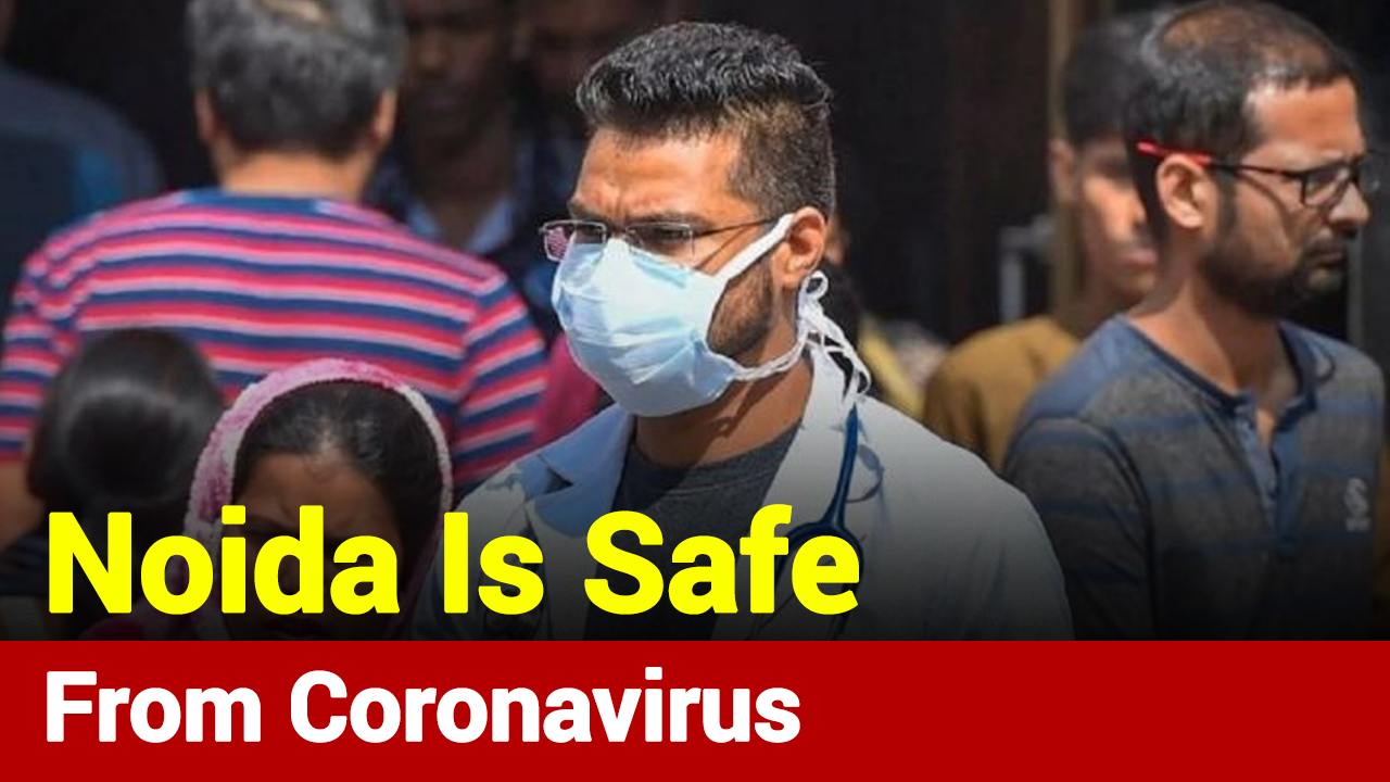 Good News: All 6 People From Noida Tested Negative For Coronavirus
