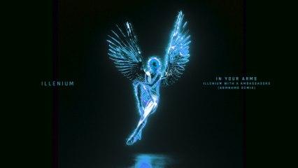 ILLENIUM - In Your Arms