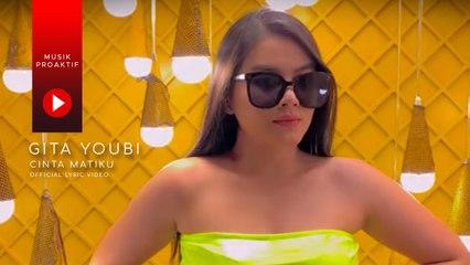 Gita Youbi - Cinta Matiku (Official Lyric Video)