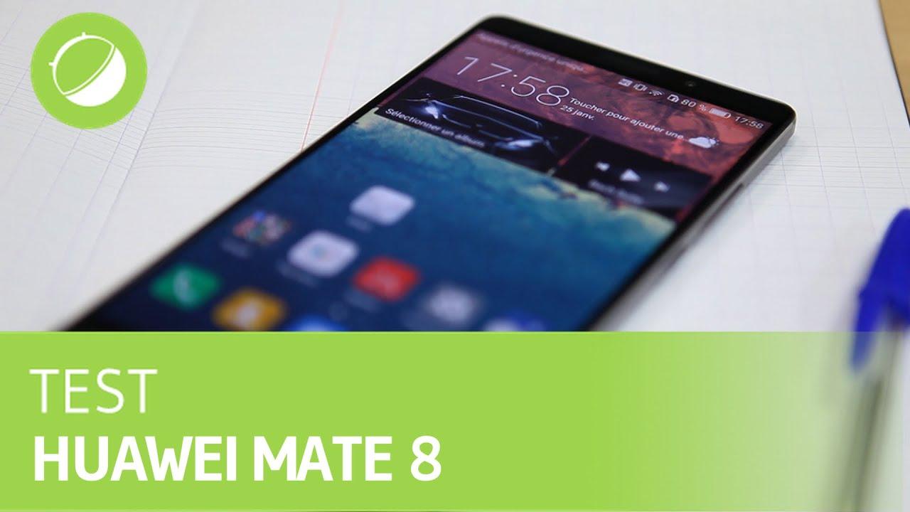 HUAWEI MATE 8 : Le test